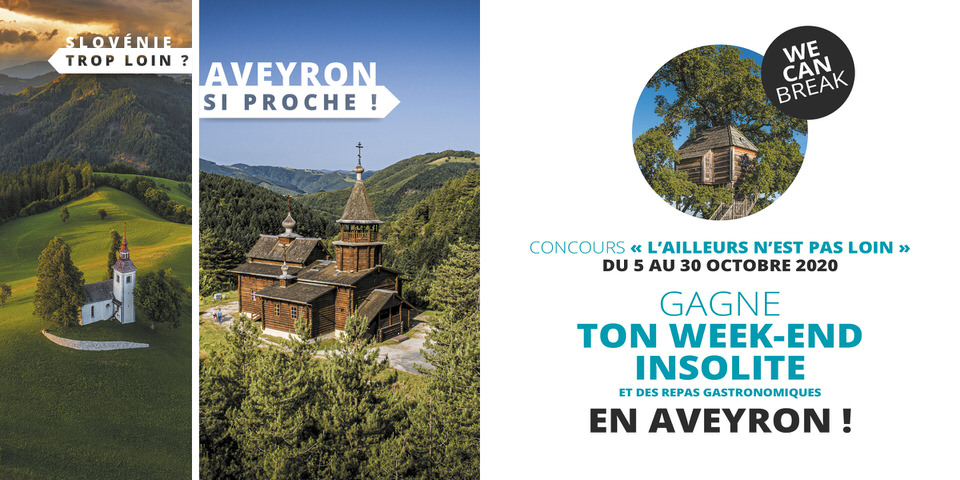 Concours l'ailleurs n'est pas loin du 5 au 30 octobre 2020, gagne ton week-end insolite et des repas gastronomiques en Aveyron !